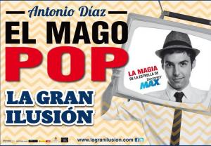 LA GRAN ILUSIÓN: EL MAGO POP